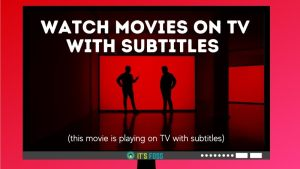 Watch Movie On Tv With Subtitles Linux