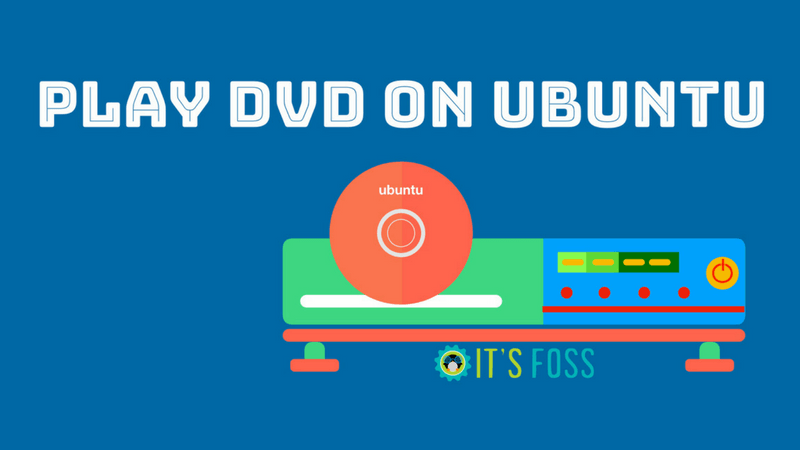 How to Play DVD on Ubuntu
