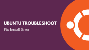Ubuntu troubleshoot