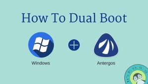 How to dual boot Windows and Antergos