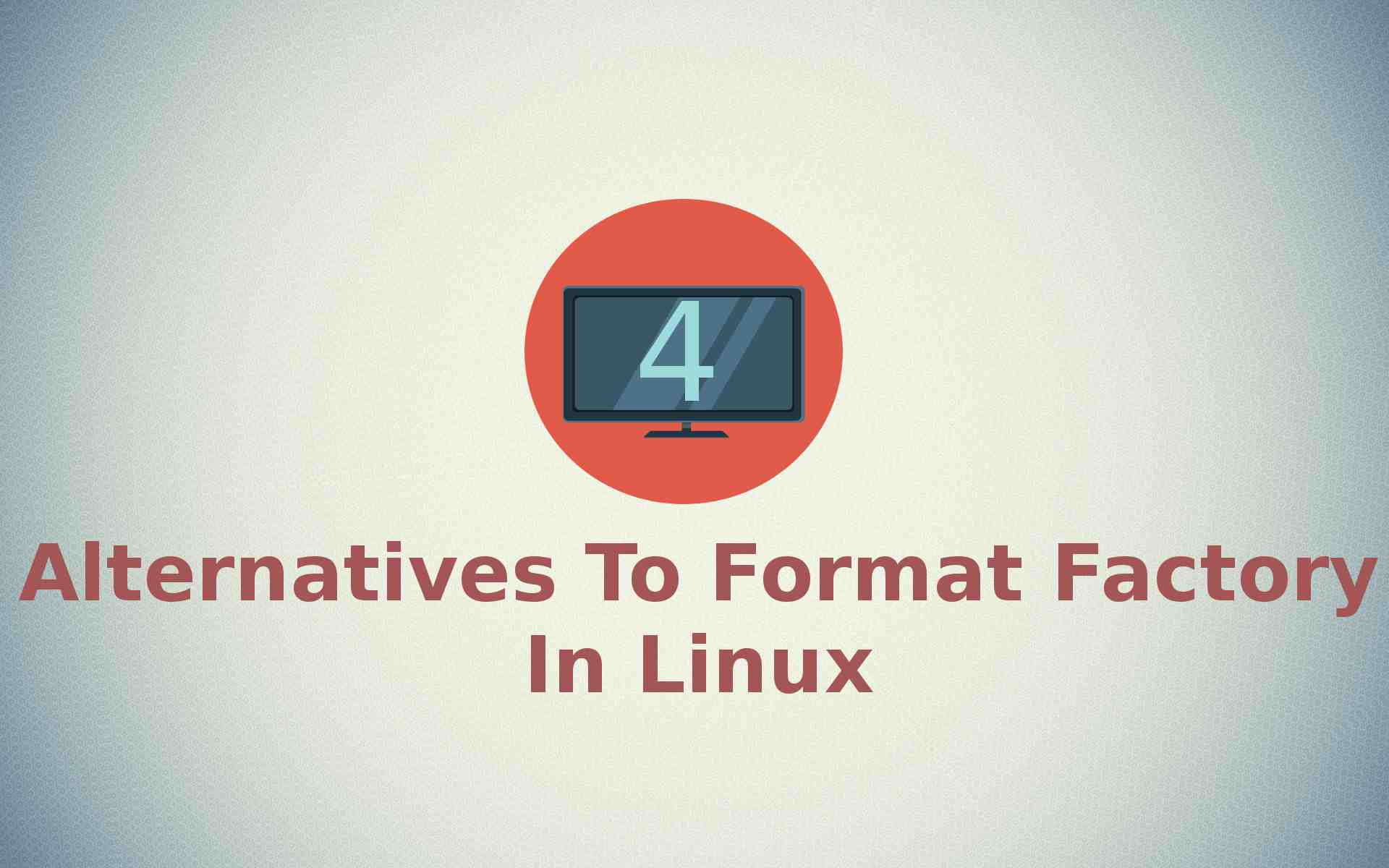 4 Format Factory Alternative In Linux - It's FOSS