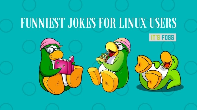 11 Funniest Jokes Only Linux SysAdmins Will Understand - It's FOSS