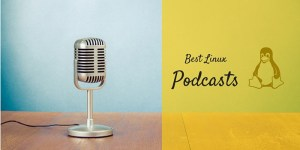 Best Linux Podcasts