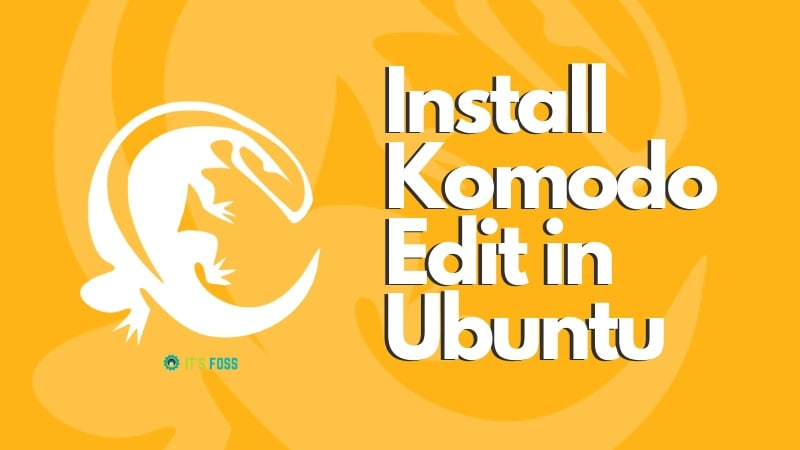 Install Komodo Edit In Ubuntu