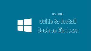 Guide to install bash on Windows