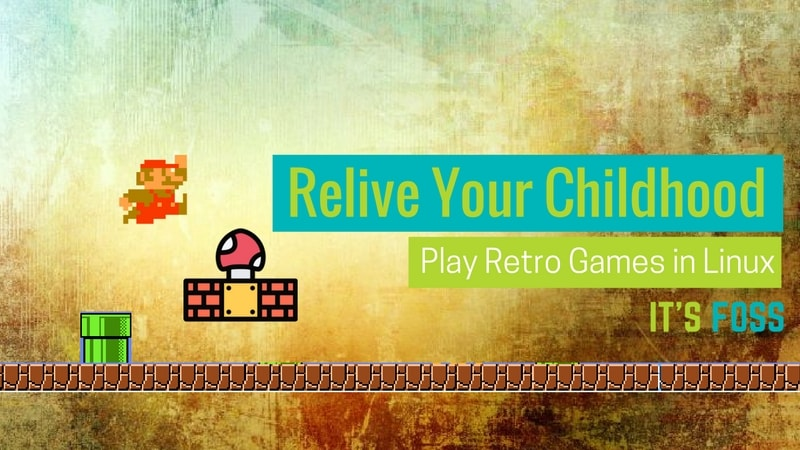 17 Memorable Retro Games That You Can Play On Linux Today