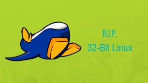 32 Bit Linux will die soon