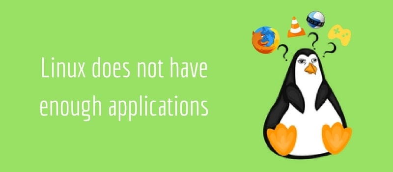 Myth about Linux: It doesn't have apps