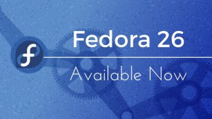 Fedora 26 has been released