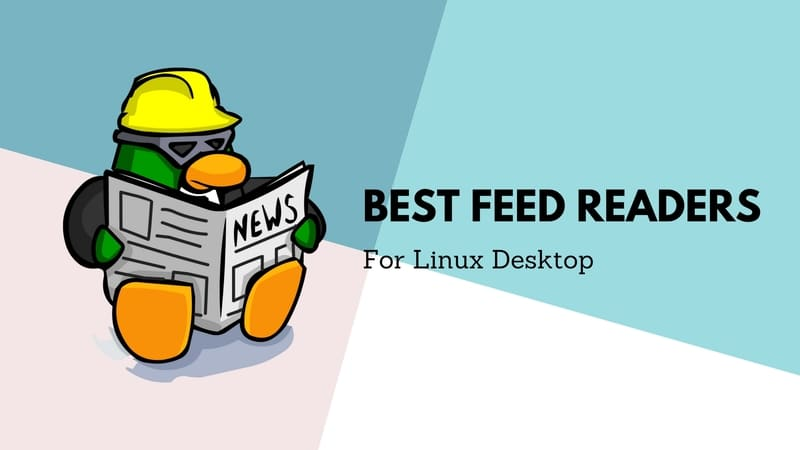 6 Best Feed Reader Apps for Linux