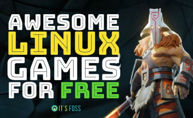 Top 31 Free Linux Games Everyone Should Be Playing In 2019
