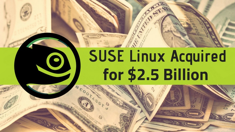 SUSE Linux sold for $2.5 billion
