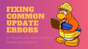 Fix update errors in Ubuntu Linux