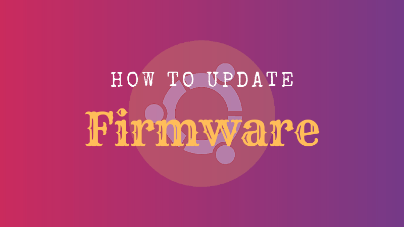 How to update firmware in Ubuntu