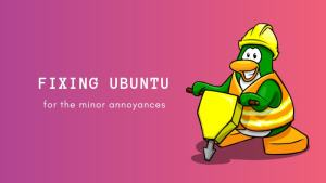 Fixing minor issues in Ubuntu