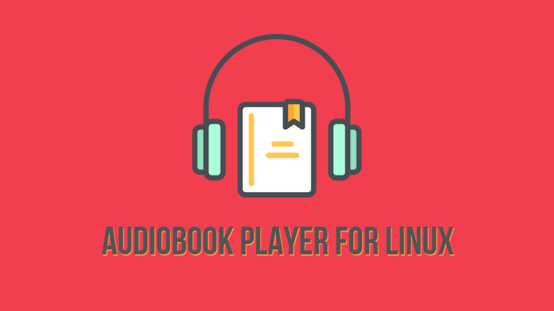 Audiobook player for Linux