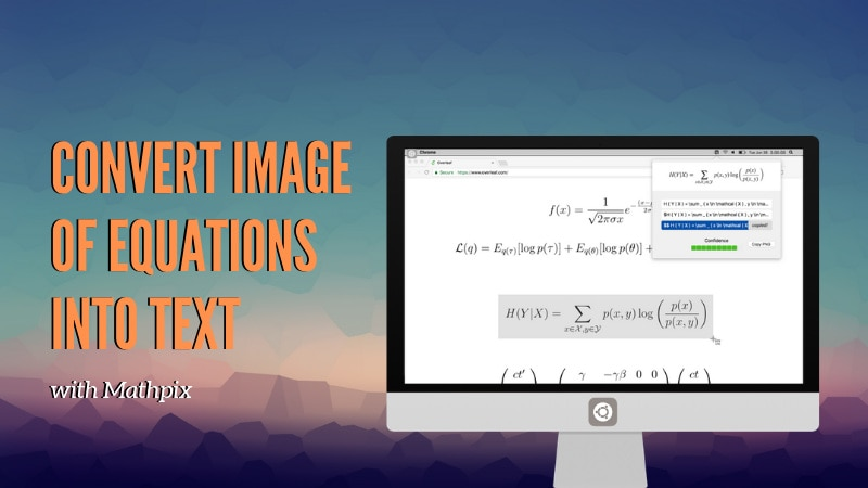 Mathpix converts math equations images into LaTeX