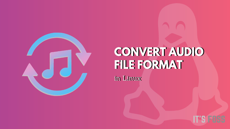 Audio Converter in Linux