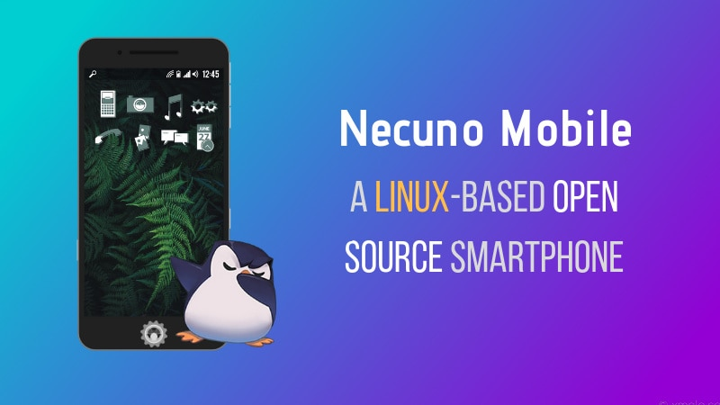Necuno Mobile is Linux based Smartphone