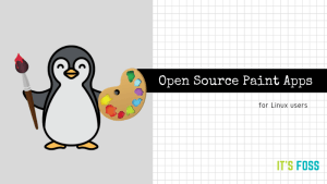 7 Open Source Paint Applications for Linux Users