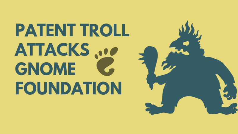 Patent Troll Attacks Gnome Foundation