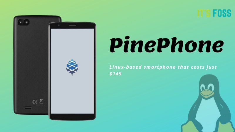 Budget-friendly Linux Smartphone PinePhone Will be Available to Pre-order Next Week
