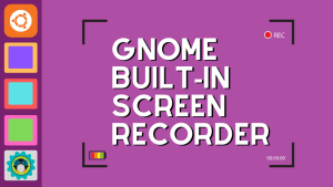 Gnome Screen Recorder