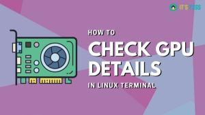 Check GPU Info in Linux Command Line