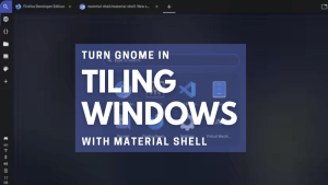 Tiling Windows Material Shell