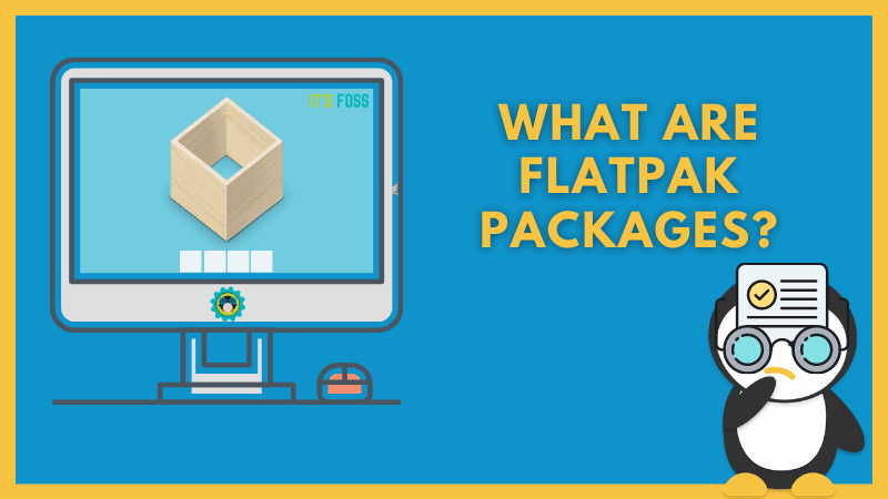 What Is Flatpak