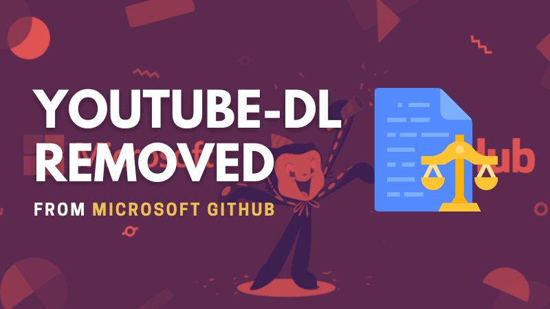 Microsoft Disables GitHub Repository of Open Source Project youtube-dl