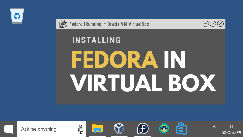 Install Fedora In Virtualbox
