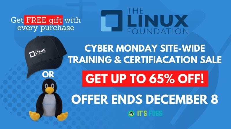 Up to 65% Off on All Linux Foundation Training & Certification [Cyber Monday Sale]