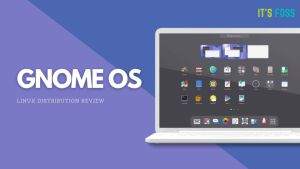 "GNOME's Very Own ""GNOME OS"" is Not a Linux Distro for Everyone [Review]"
