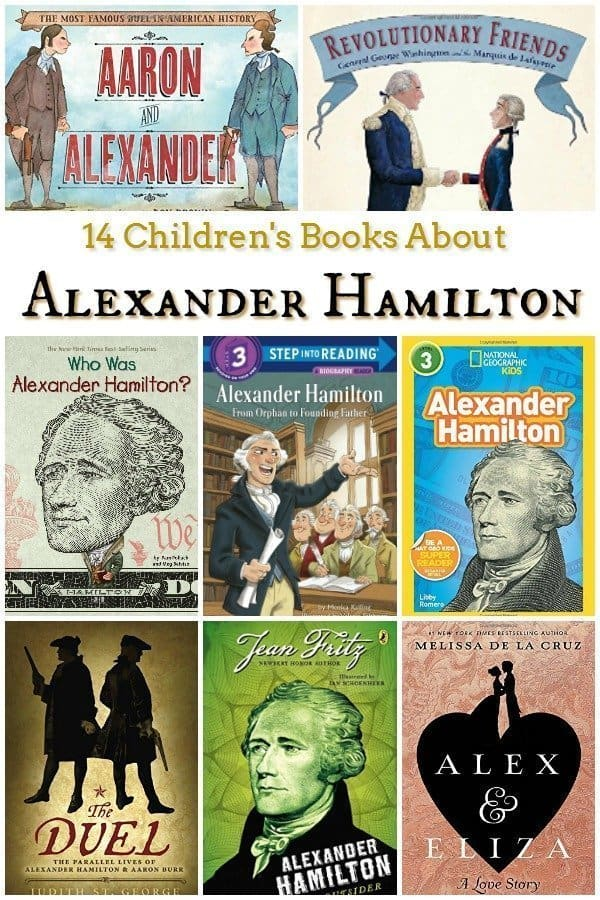 14 Children's Books About Alexander Hamilton