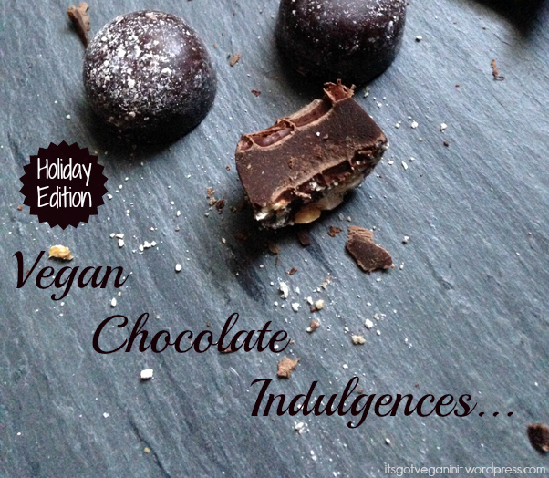 My Recent Vegan Chocolate Indulgences (Holiday Edition) (1/6)