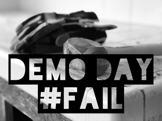 Demo day #FAIL // https://itsjoulife.com/2018/01/08/demo-day/
