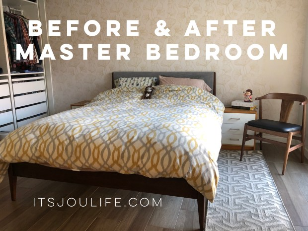 Master Bedroom Before & After via It's Jou Life blog - https://wp.me/p7RBMP-1q1