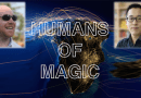 Humans of Magic – Ep.#2 with Julian Knab