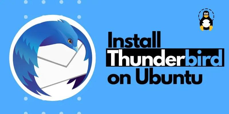 Here's how to install it in ubuntu 20.04, ubuntu 20.10,. How To Install Thunderbird On Ubuntu 20 04 Its Linux Foss