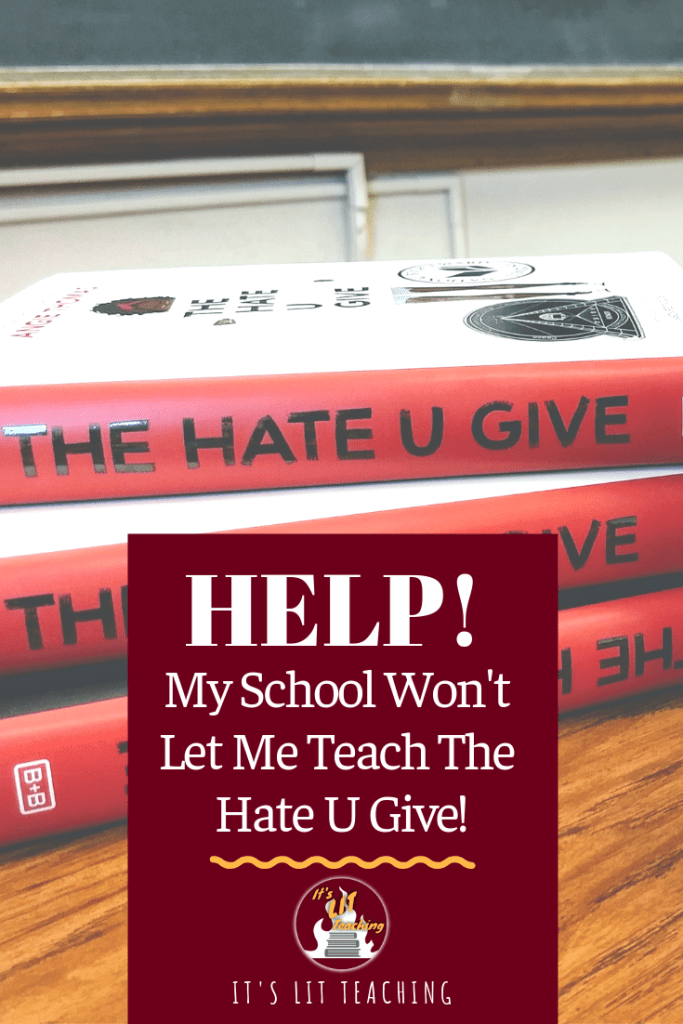 "Pinterest Pin for ""Help! My School Won't Let Me Teach The Hate U Give!"""