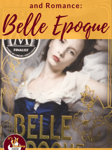 Belle Epoque: A Novel of Adventure, Art, and Love