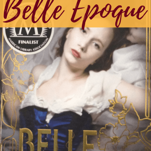 Pinterest pin for book review blog post about Belle Epoque a historical young adult fiction novel by Elizabeth Ross