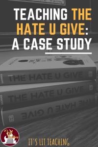 Teaching The Hate U Give: A Case Study