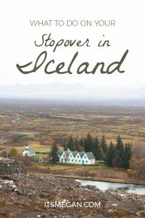 What to Do on Your Stopover In Iceland | It's Megan Blog | #iceland #stopover #icelandair #mystopover #travel
