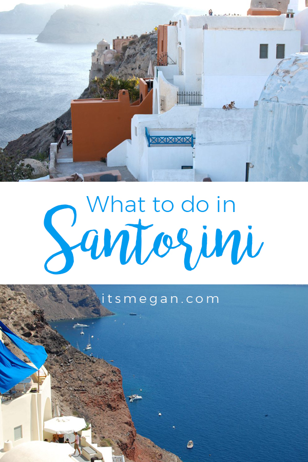 What to do in Oia, Santorini | It's Megan Lifestyle Blog | #santorini #greece #greekislands #travel #vacation