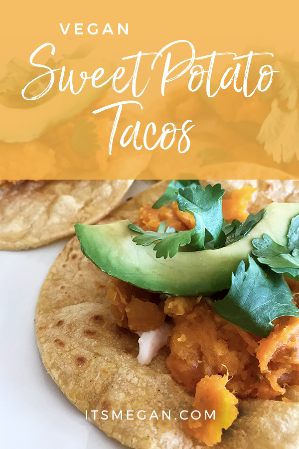 Sweet Potato Tacos | It's Megan Lifestyle Blog | #sweetpotato #tacos #vegan #plantbased #weightwatchers