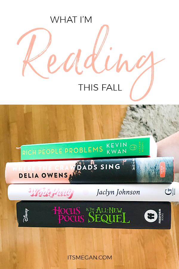 What I'm Reading This Fall | It's Megan Blog | #books #bookclub #readinglist #reading