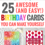 25 Cute Easy Diy Birthday Cards You Can Make Yourself It