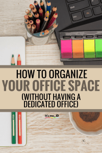 How to Organize your Office Space without Having a ...